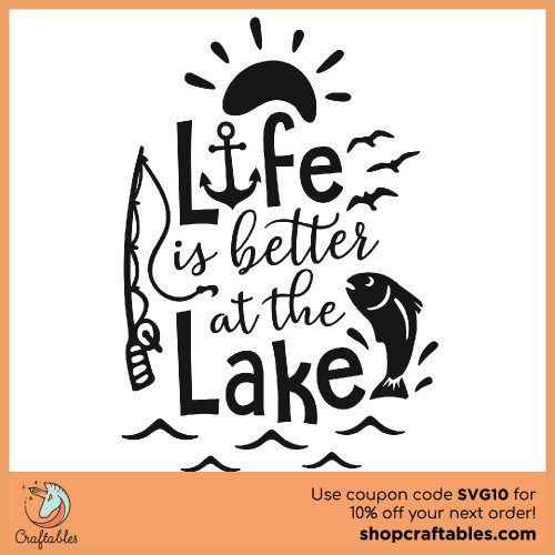 Free Life is Better at the Lake SVG Cut File for Cricut, Silhouette, Illustrator, inkscape, t shirts