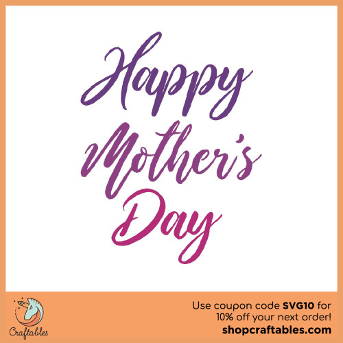 Free Happy Mother's Day SVG Cut File for Cricut, Silhouette, Illustrator, inkscape, t shirts