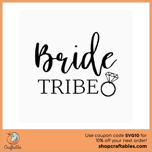 Free Bride Tribe SVG Cut File for Cricut, Silhouette, Illustrator, inkscape, t shirts