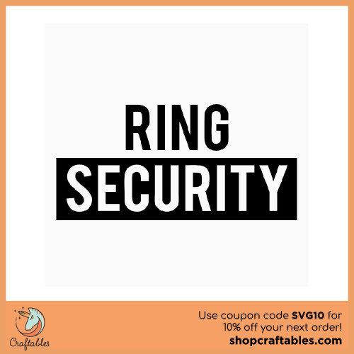 Free Ring Security SVG Cut File for Cricut, Silhouette, Illustrator, inkscape, t shirts