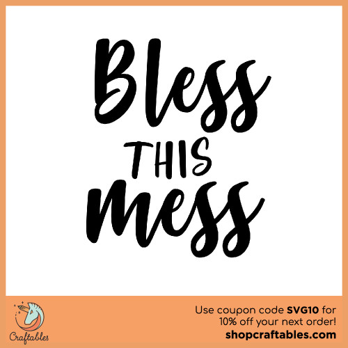 Free Bless This Mess SVG Cut File for Cricut, Silhouette, Illustrator, inkscape, t shirts