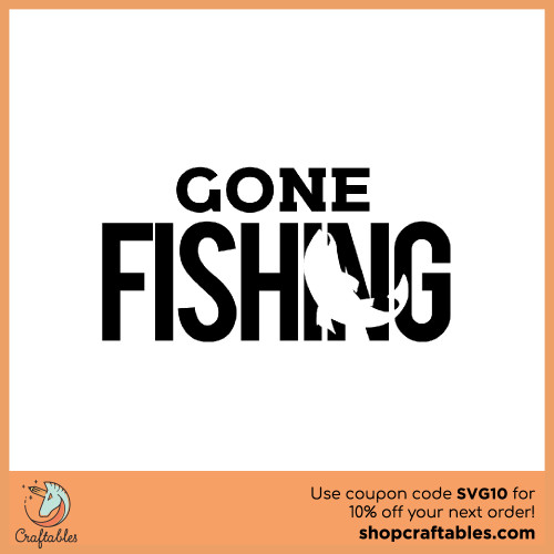 Free Gone Fishing SVG Cut File for Cricut, Silhouette, Illustrator, inkscape, t shirts