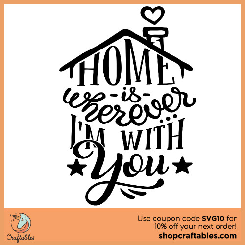 Free Home is Wherever I'm with You SVG Cut File for Cricut, Silhouette, Illustrator, inkscape, t shirts