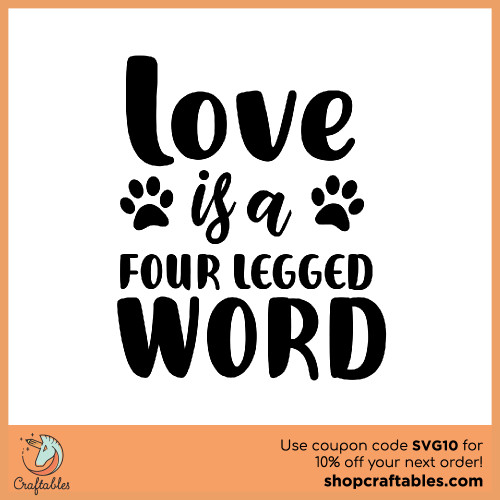 Free Love is a Four Legged Word SVG Cut File for Cricut, Silhouette, Illustrator, inkscape, t shirts