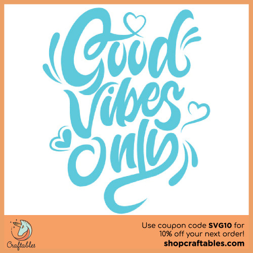 Free Good Vibes SVG Cut File for Cricut, Silhouette, Illustrator, inkscape, t shirts