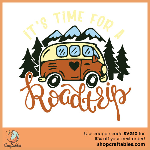 Free It's Time for a Roadtrip SVG Cut File for Cricut, Silhouette, Illustrator, inkscape, t shirts