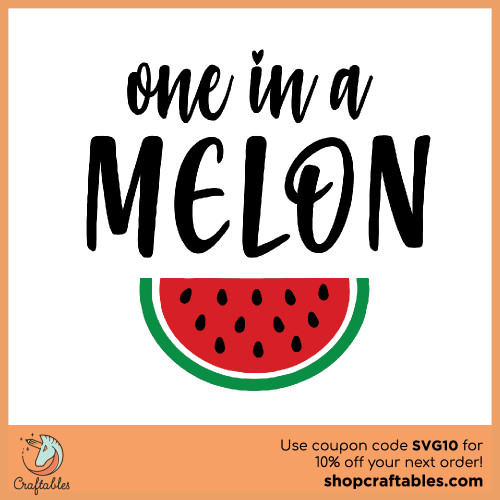 Free One in a Melon SVG Cut File for Cricut, Silhouette, Illustrator, inkscape, t shirts