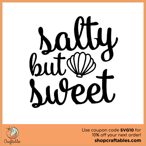 Free Salty but Sweet SVG Cut File for Cricut, Silhouette, Illustrator, inkscape, t shirts