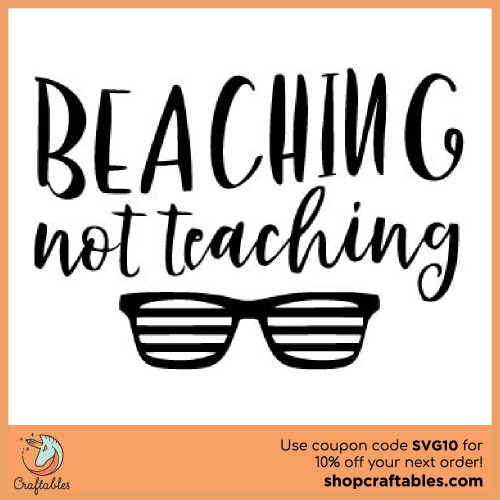 Free Beaching Not Teaching SVG Cut File for Cricut, Silhouette, Illustrator, inkscape, t shirts