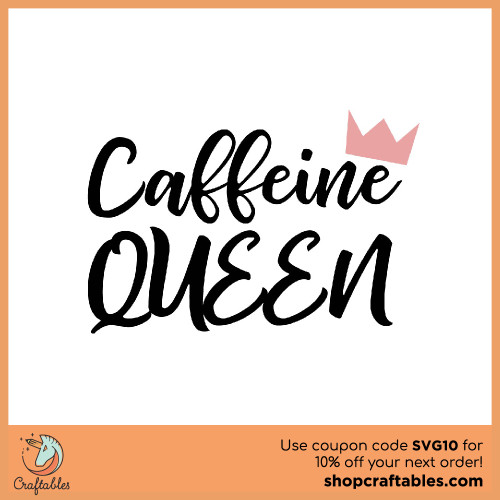 Free Caffine Queen SVG Cut File for Cricut, Silhouette, Illustrator, inkscape, t shirts