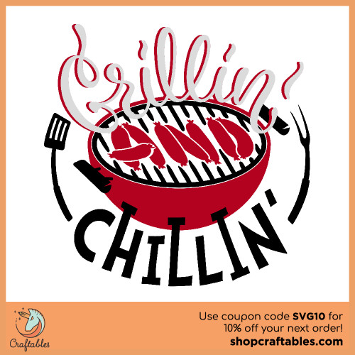 Free Grillin' and Chillin' SVG Cut File for Cricut, Silhouette, Illustrator, inkscape, t shirts