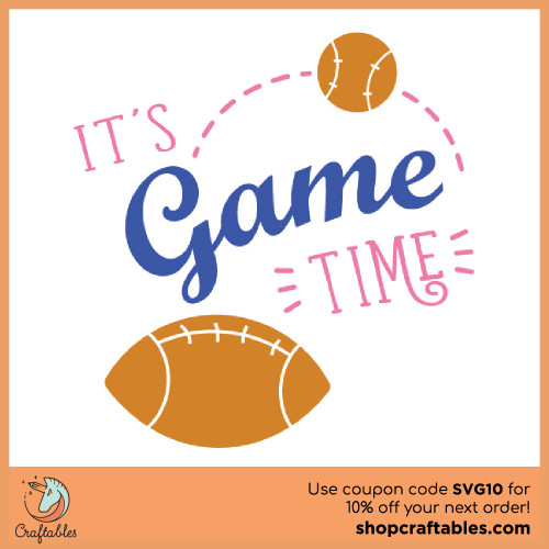 Free It's Game Time SVG Cut File for Cricut, Silhouette, Illustrator, inkscape, t shirts