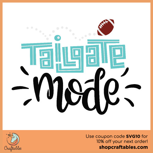 Free Tailgate Mode SVG Cut File for Cricut, Silhouette, Illustrator, inkscape, t shirts