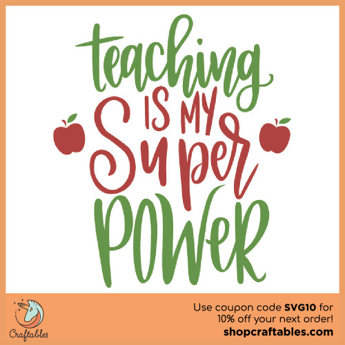 Free Teaching is My Superpower SVG Cut File for Cricut, Silhouette, Illustrator, inkscape, t shirts