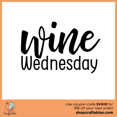 Free Wine Wednesday SVG Cut File for Cricut, Silhouette, Illustrator, inkscape, t shirts