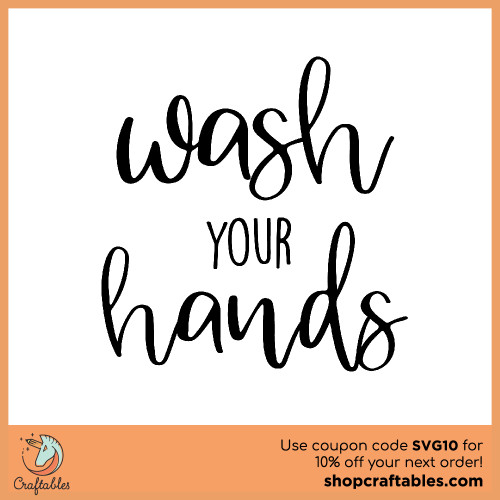 Free Wash Your Hands SVG Cut File for Cricut, Silhouette, Illustrator, inkscape, t shirts