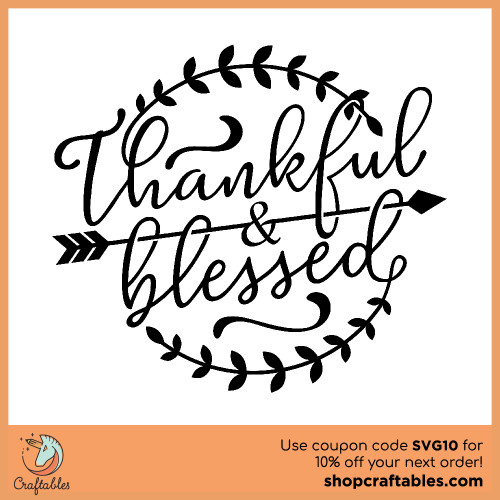 Free Thankful and Blessed SVG Cut File for Cricut, Silhouette, Illustrator, inkscape, t shirts