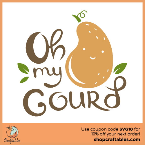 Free Oh My Gourd SVG Cut File for Cricut, Silhouette, Illustrator, inkscape, t shirts
