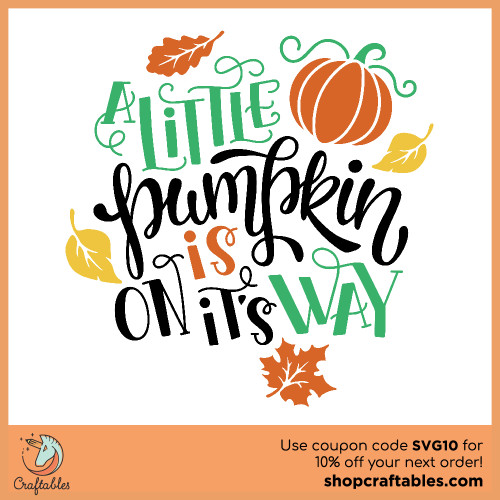 Free A Little Pumpkin is on its Way SVG Cut File for Cricut, Silhouette, Illustrator, inkscape, t shirts