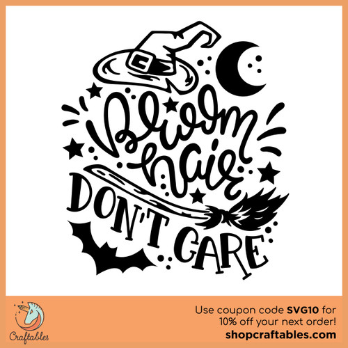 Free Broom Hair Don't Care SVG Cut File