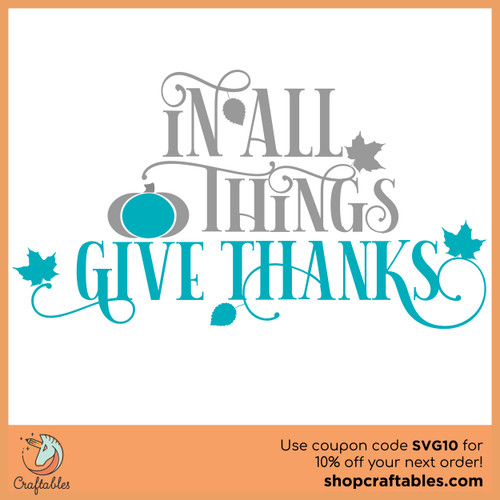 Free In All Things Give Thanks SVG Cut File