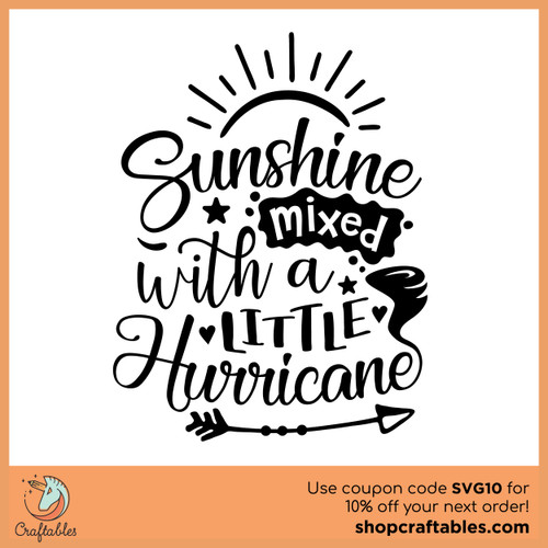 Free Sunshine Mixed With a Little Hurricane SVG Cut File