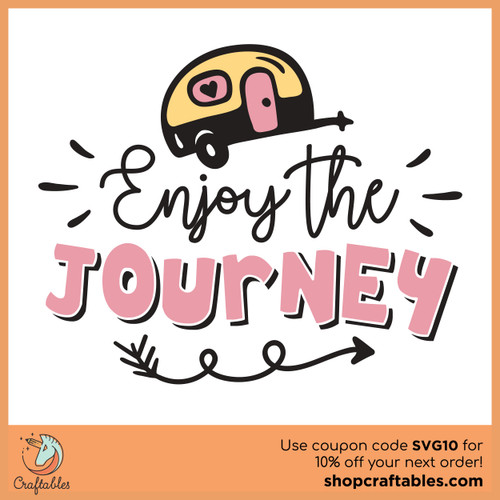 Free Enjoy the Journey SVG Cut File