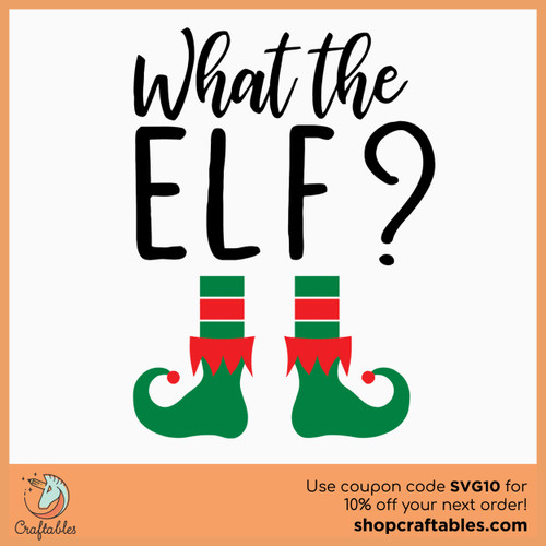Free What The Elf SVG Cut File