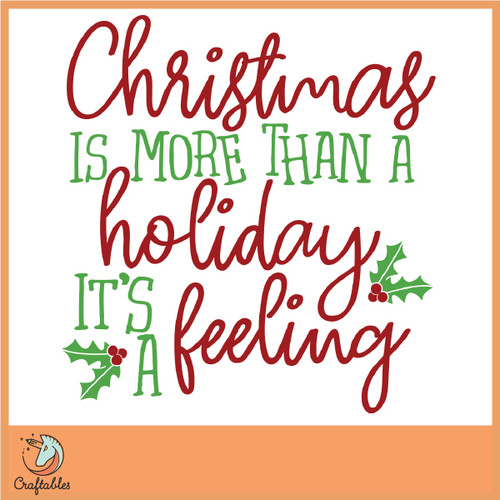 Free Christmas is a Feeling SVG Cut File