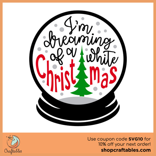 Free I'm Dreaming of White Christmas SVG Cut File