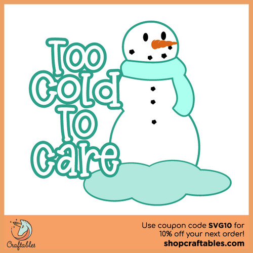 Free Too Cold to Care SVG Cut File