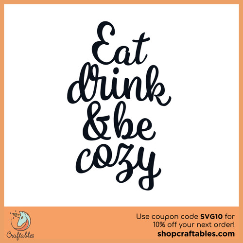 Free Eat, Drink, and be Cozy SVG Cut File