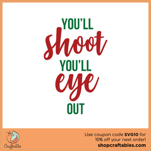 Free  You'll Shoot Your Eye Out SVG Cut File
