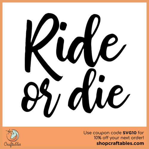 Free Ride or Die SVG Cut File