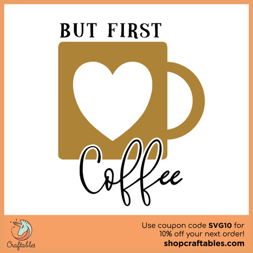 Free But First, Coffee SVG Cut File