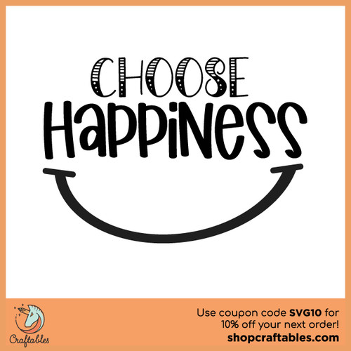 Free Choose Happiness SVG Cut File
