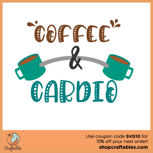 Free Coffee and Cardio SVG Cut File