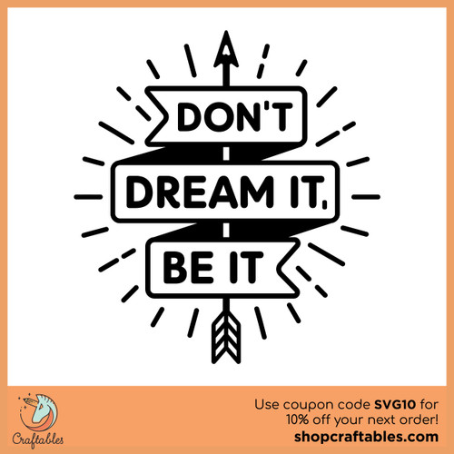 Free Don't Dream It, Be It SVG Cut File