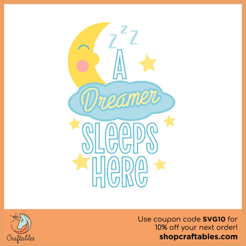 Free A Dreamer Sleeps Here SVG Cut File