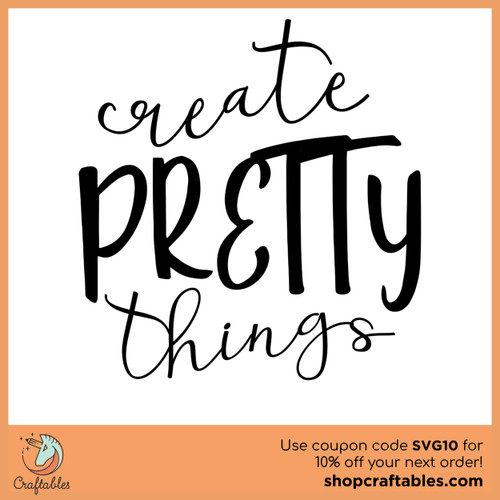 Free Create Pretty Things SVG Cut File