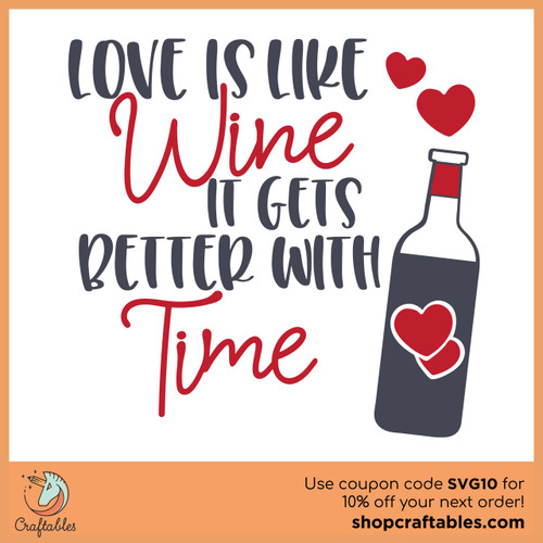 Free Love is Like Wine SVG Cut File