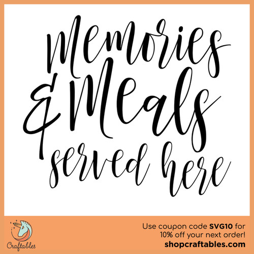 Free Memories and Meals SVG Cut File