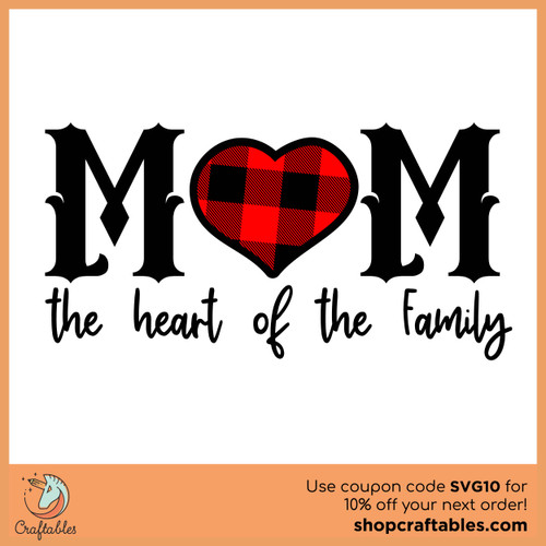Free Mom, the Heart of the Family SVG Cut File