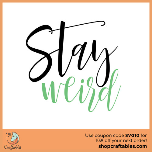 Free Stay Weird SVG Cut File