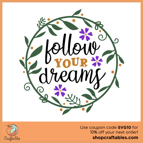 Free Follow Your Dreams Cut File