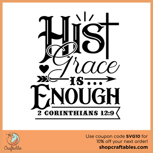 Free His Grace is Enough Cut File