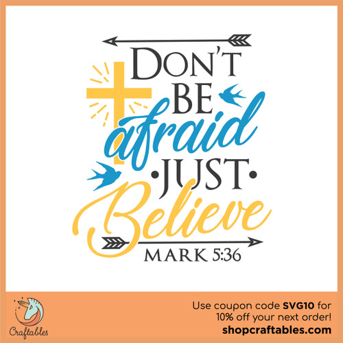 Free Don't Be Afraid Just Believe SVG Cut File