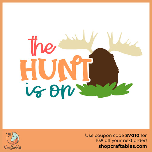 Free The Hunt is On SVG Cut File