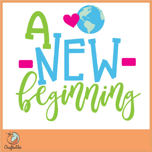 Free A New Beginning SVG Cut File
