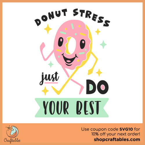 Free Donut Stress Just Do Your Best SVG Cut File